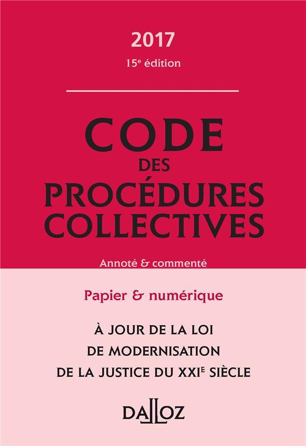 Code des procédures collectives, annoté et commenté (édition 2017)
