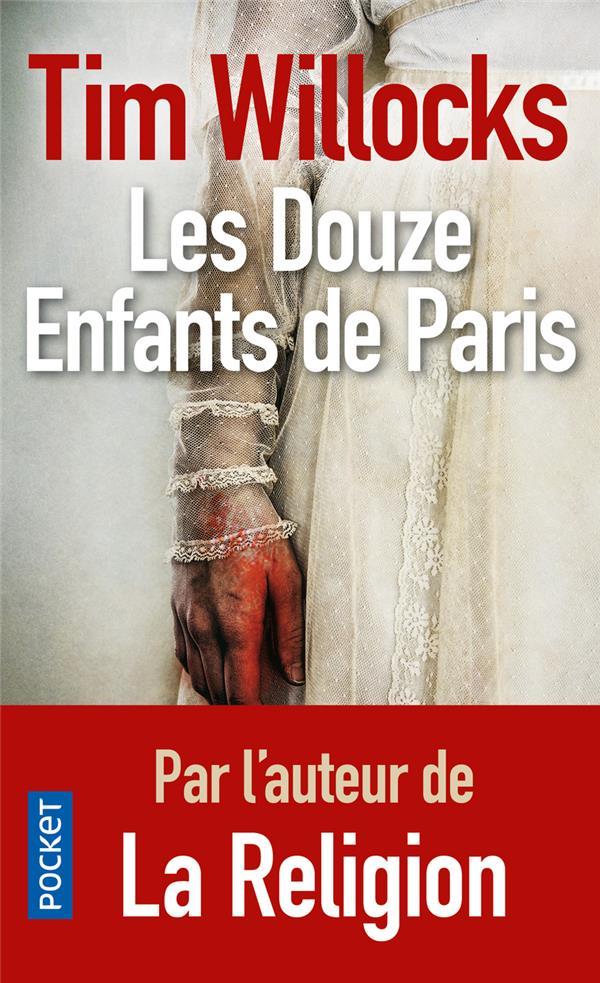 Willocks Tim - LES DOUZE ENFANTS DE PARIS