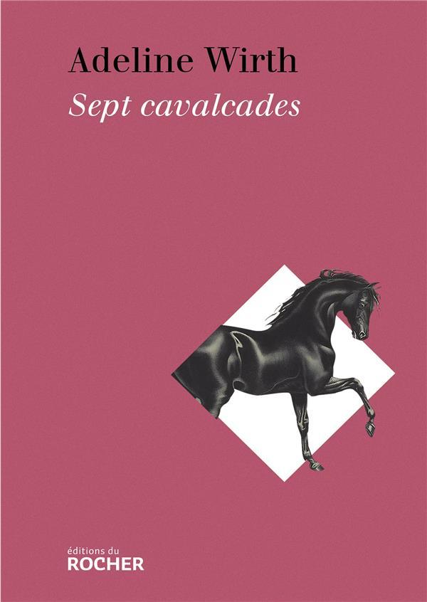 Sept cavalcades