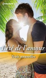 Vente EBooks : L'été de l'amour  - Michelle Styles - Susan Meier - Nancy Warren