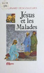 Jésus et les malades