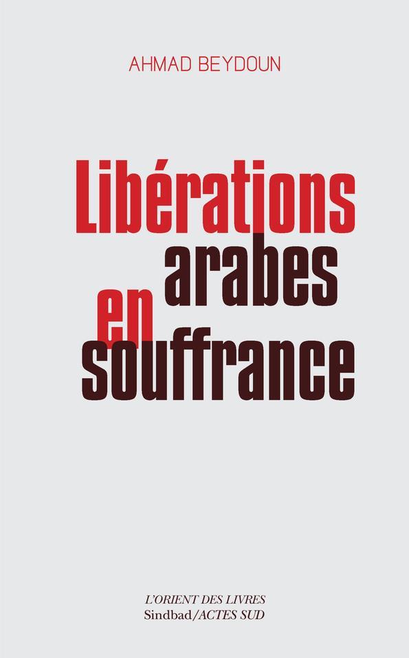 Libérations arabes en souffrance