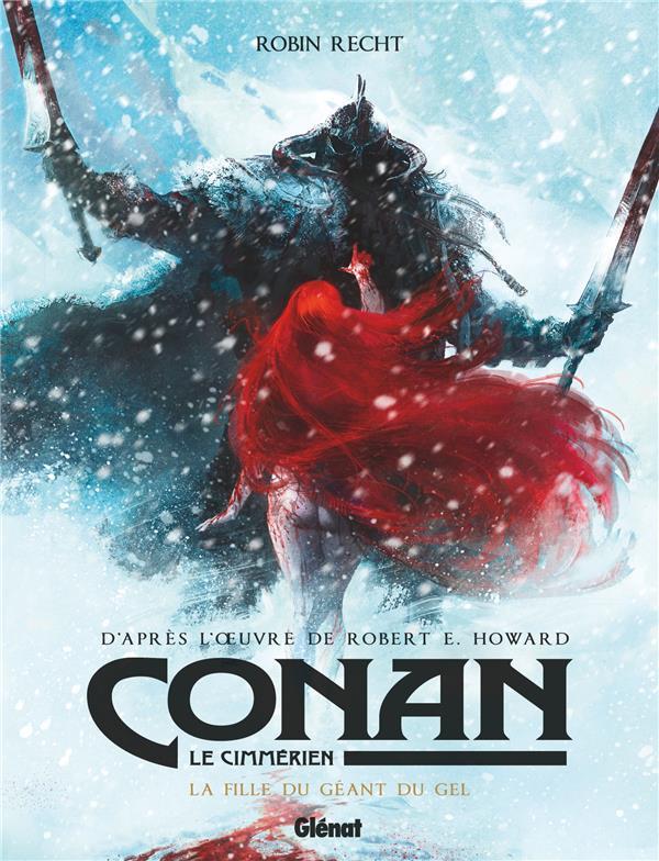 Conan le Cimmérien ; la fille du géant du gel