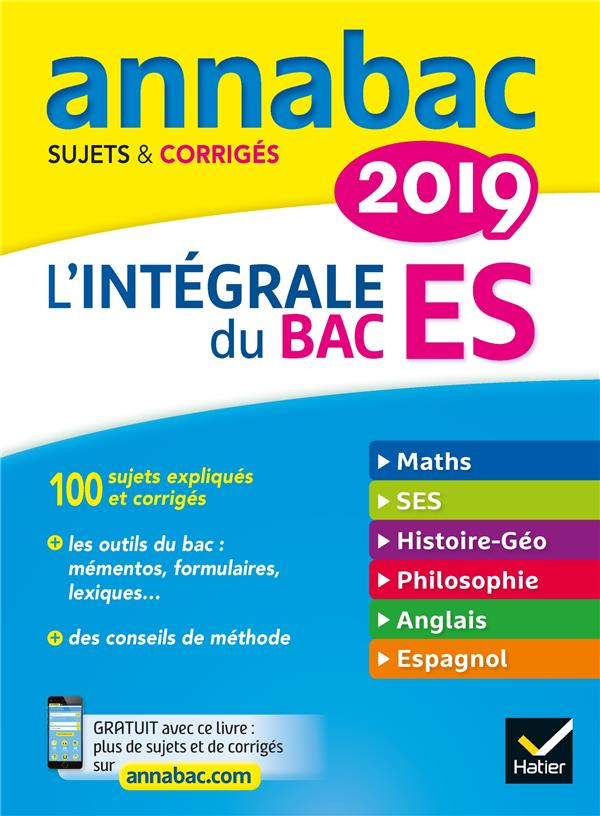 Annabac ; L'Integrale Bac Es (Edition 2019)