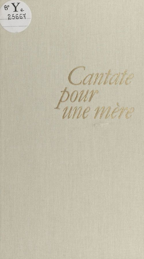 Cantate pour une mere