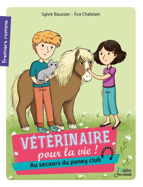 Vétérinaire pour la vie T.4 ; au secours du poney-club