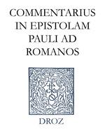 Vente EBooks : Commentarius in Epistolam Pauli ad Romanos. Series II. Opera exegetica  - Jean Calvin