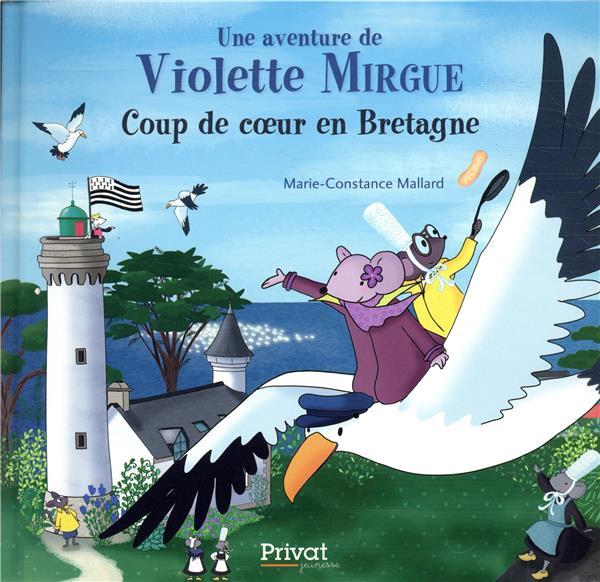 Une aventure de Violette Mirgue T.7 ; coup de coeur en Bretagne