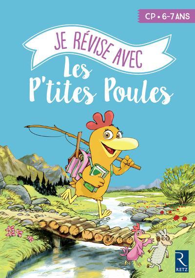 je révise avec les P'tites Poules ; CP ; cahier d'activités (édition 2017)