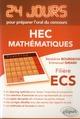 MATHEMATIQUES 24 JOURS POUR PREPARER L ORAL DU CONCOURS HEC - FILIERE ECS