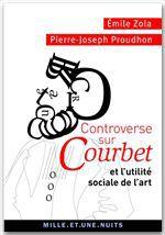 Controverse sur Courbet ; et l'utilité sociale de l'art