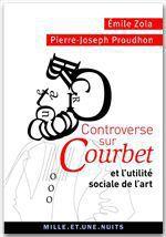 Vente EBooks : Controverse sur Courbet  - Emile Zola - Pierre-Joseph Proudhon