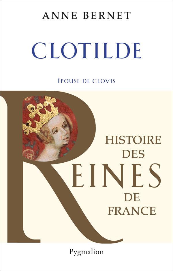 Clotilde, épouse de Clovis