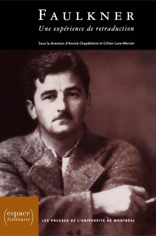 Faulkner ; une expérience de retraduction