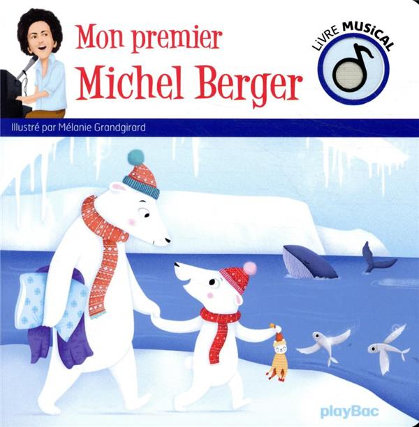LIVRE MUSICAL  -  MON PREMIER MICHEL BERGER