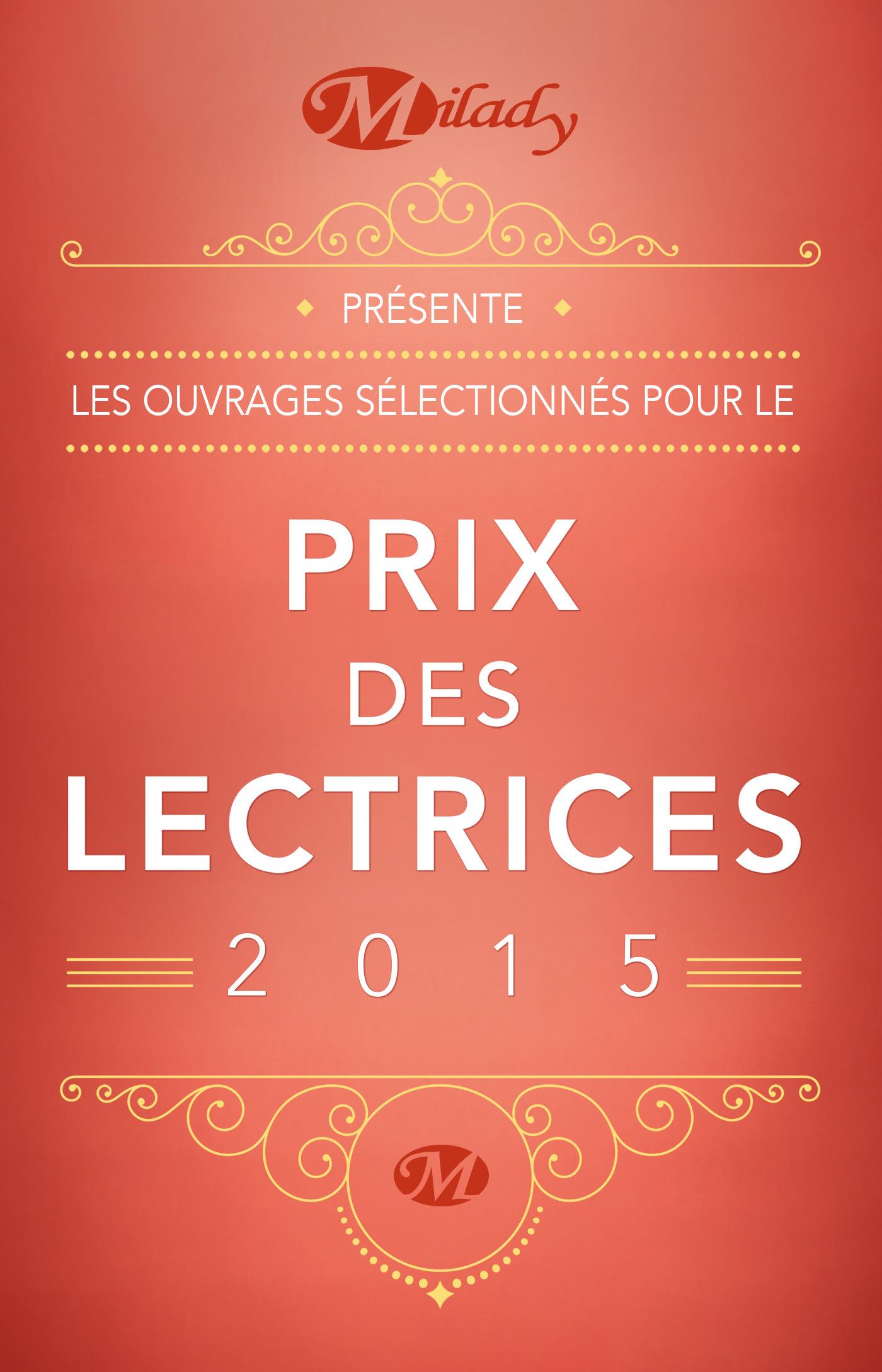 Prix des lectrices Milady 2015 ; extraits offerts