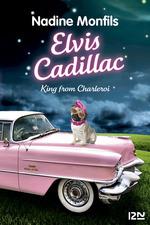 Vente Livre Numérique : Elvis Cadillac  - Nadine Monfils