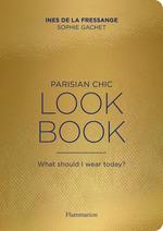 Vente Livre Numérique : Parisian Chic - Look Book  - Inès de la Fressange - Sophie Gachet