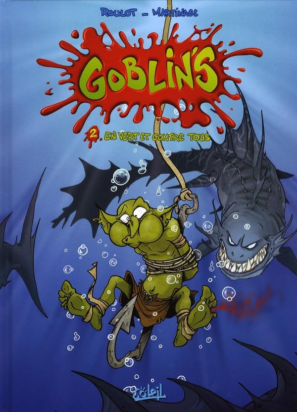 Goblin's t.2 ; en vert et contre tous