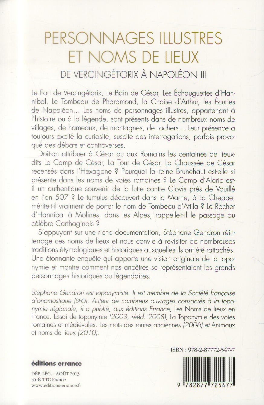 Personnages illustres et noms de lieux ; de Vercingétorix à Napoléon III