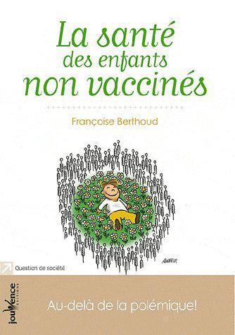 La Sante Des Enfants Non Vaccines