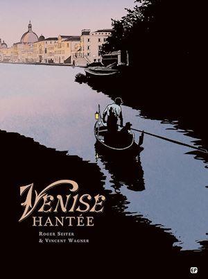 Venise hantée T2