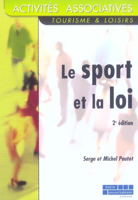 Le Sport Et La Loi - 2e Ed. (2e Edition)