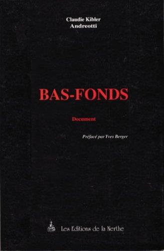 Bas-fonds ; document