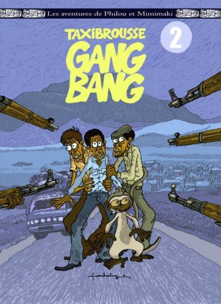 Les aventures de Philou & Mimimaki T.2 ; taxi-brousse gang bang