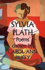 Vente EBooks : Sylvia Plath Poems Chosen by Carol Ann Duffy  - Sylvia Plath