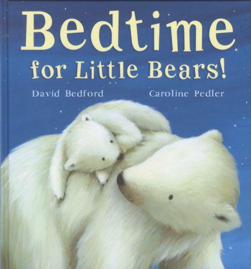Bedtime for Little Bears !