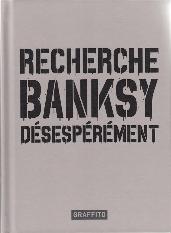 Recherche banksy desesperement