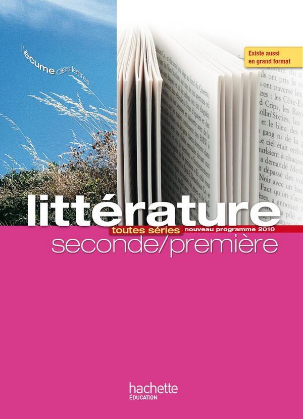 Litterature ; 2nde/1ere ; Livre De L'Eleve