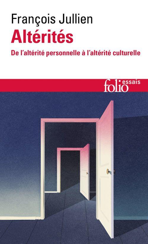 Altérités ; de l'altérité personnelle à l'altérité culturelle