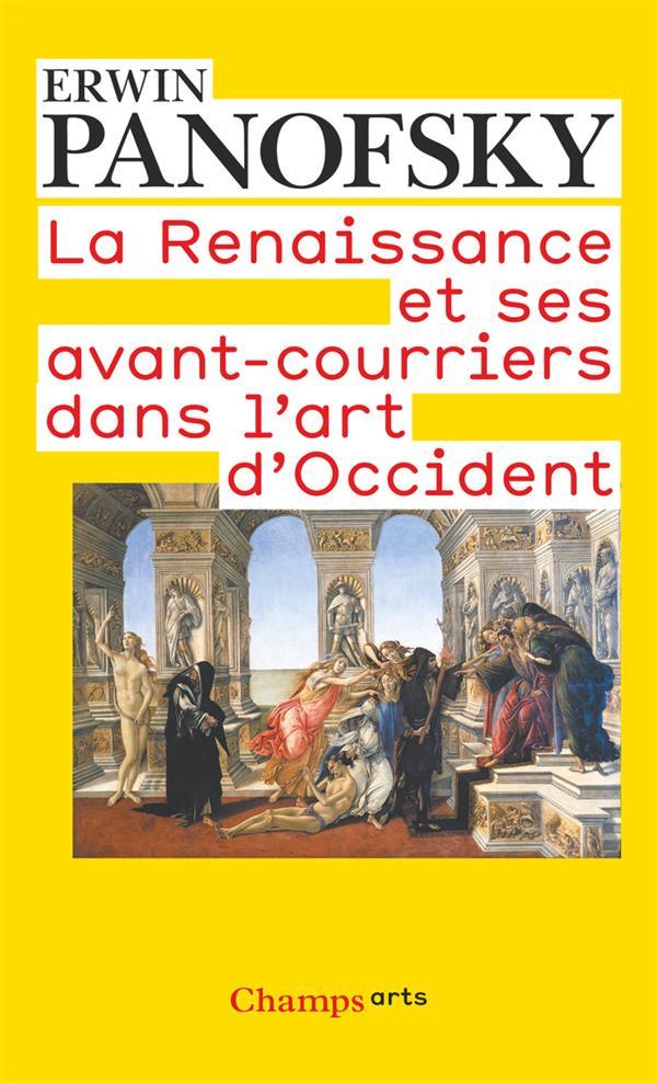 La Renaissance et ses avant courriers