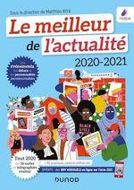Le meilleur de l'actualité 2020-2021  - . Collectif - Matthieu Alfre