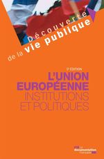 Vente Livre Numérique : L'Union européenne : Institutions et politiques - 5e édition  - Marion Gaillard - La Documentation française