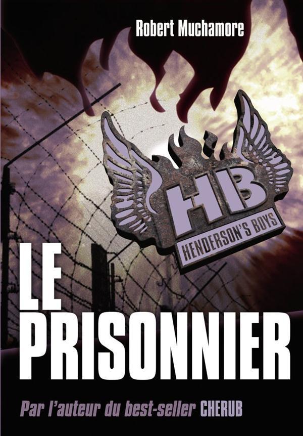 HENDERSON'S BOYS T5 - LE PRISONNIER