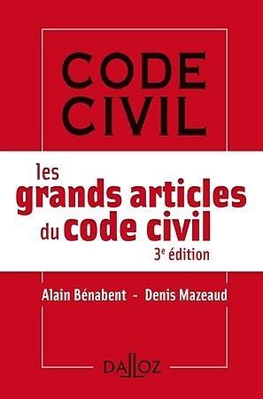 Les grands articles du code civil (édition 2017)
