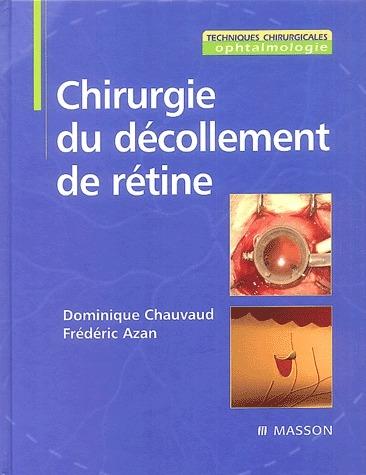 Chirurgie Du Decollement De Retine