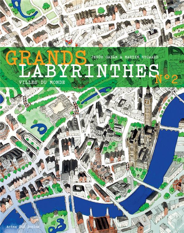 Grands labyrinthes t.2 ; villes du monde
