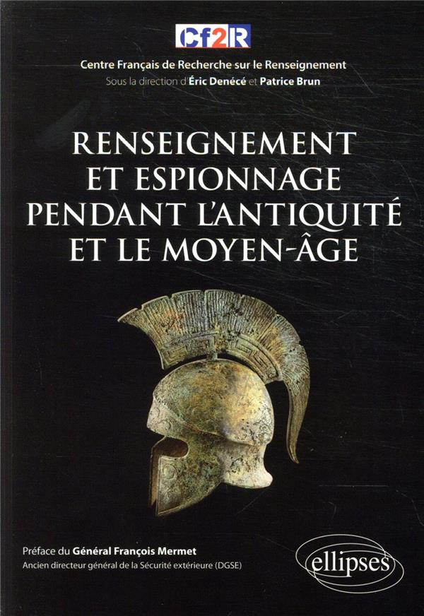 Renseignement et espionnage pendant l'Antiquité et le Moyen-Age