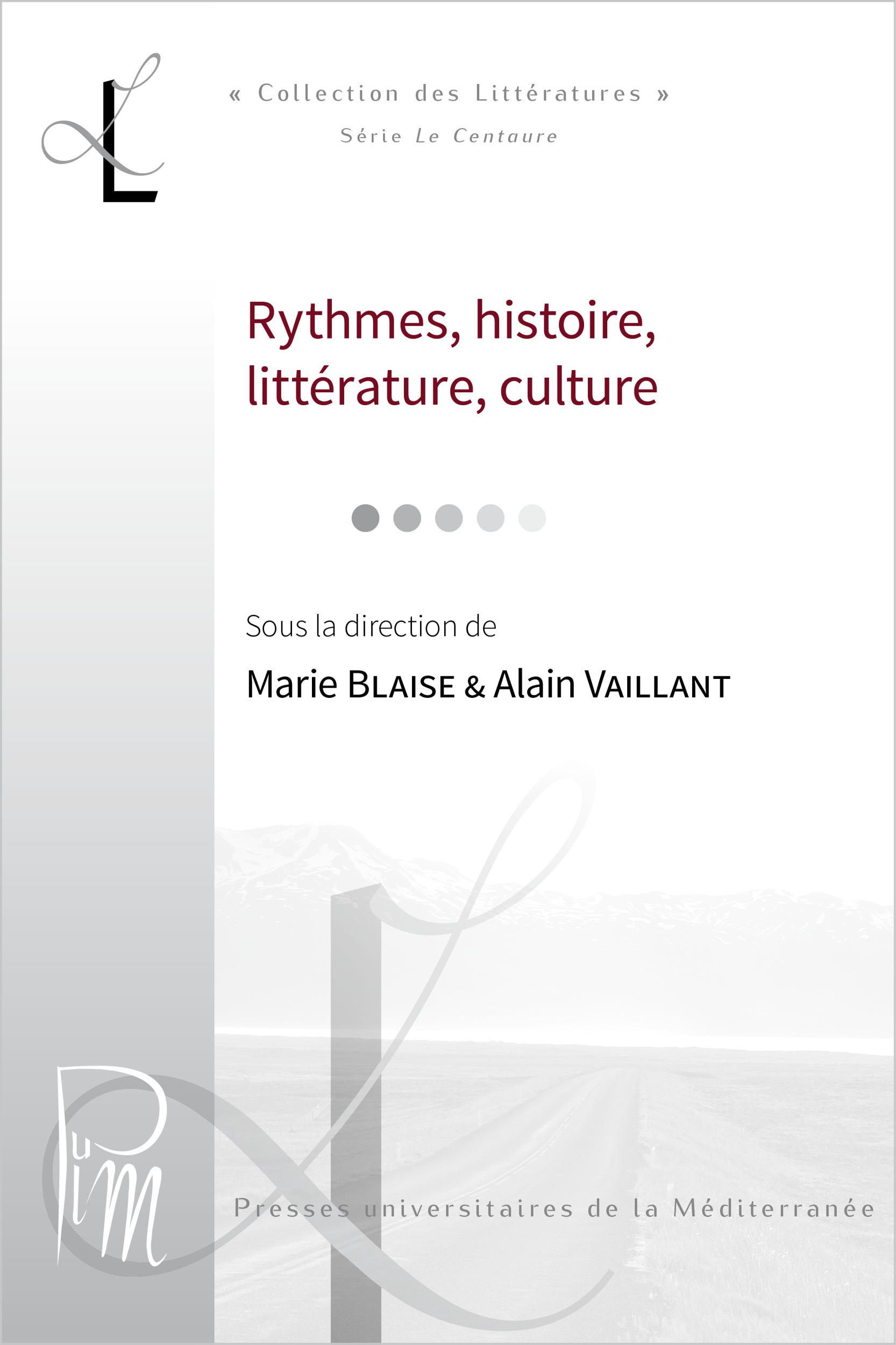 lieux litteraires ; rythmes histoire litterature