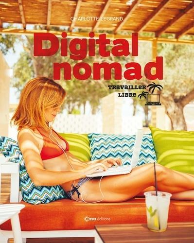 digital nomade ; travailler en voyageant