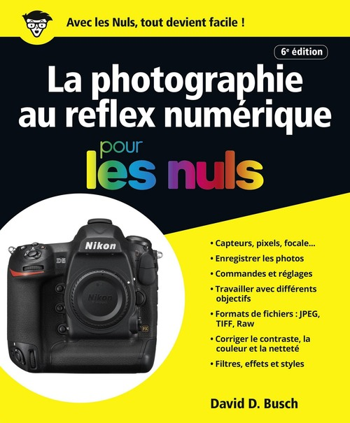 Photographie au reflex numérique (6e édition)