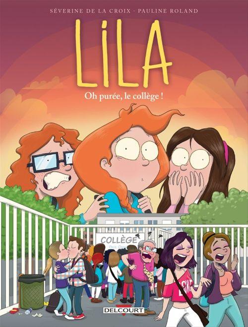 Lila T03  - Séverine de LA CROIX