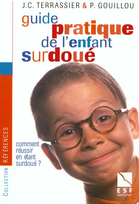 Guide pratique de l enfant surdoue