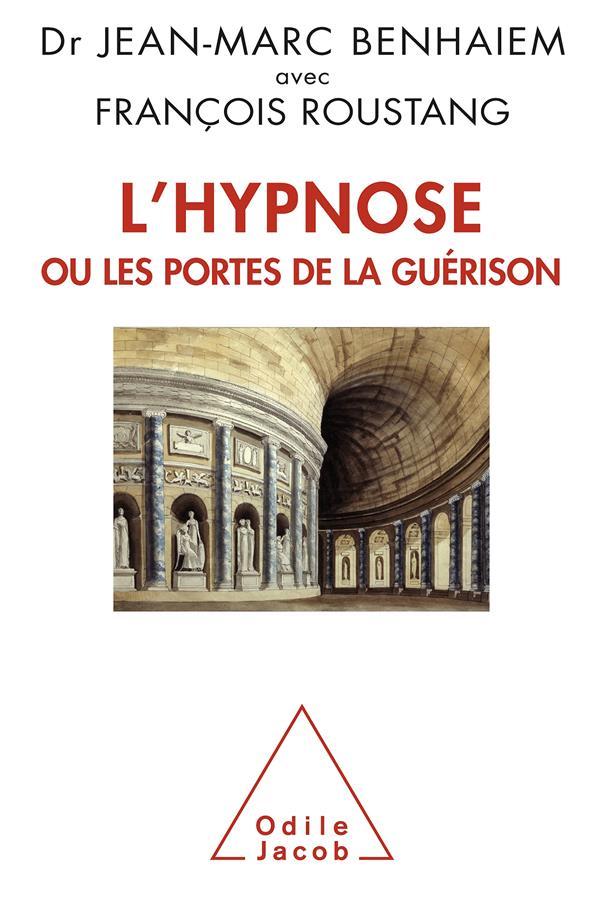 L'Hypnose Ou Les Portes De La Guerison