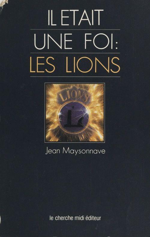 Il était une fois : les Lions
