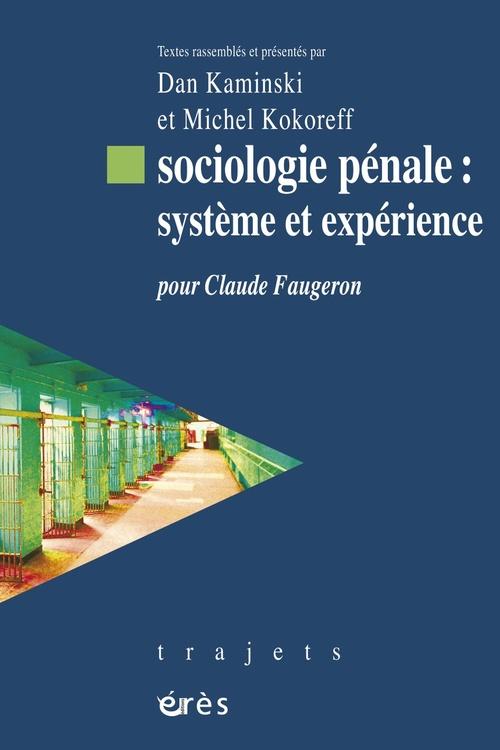Sociologie penale : systeme et experience